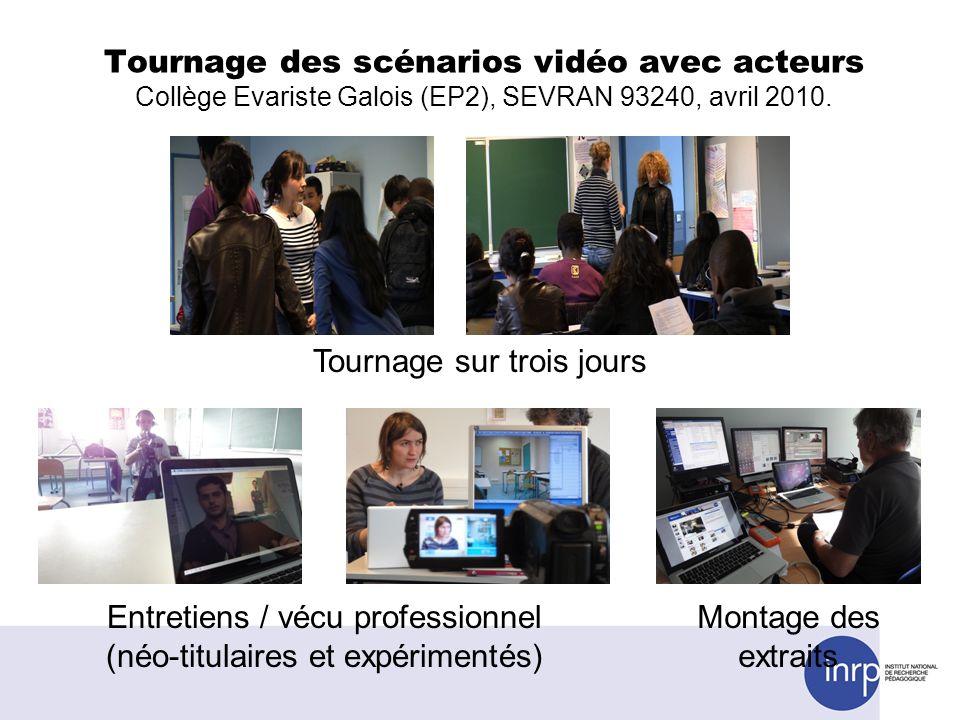 Entretiens / vécu professionnel (néo-titulaires et expérimentés) Tournage sur trois jours Montage des extraits Tournage des scénarios vidéo avec acteu