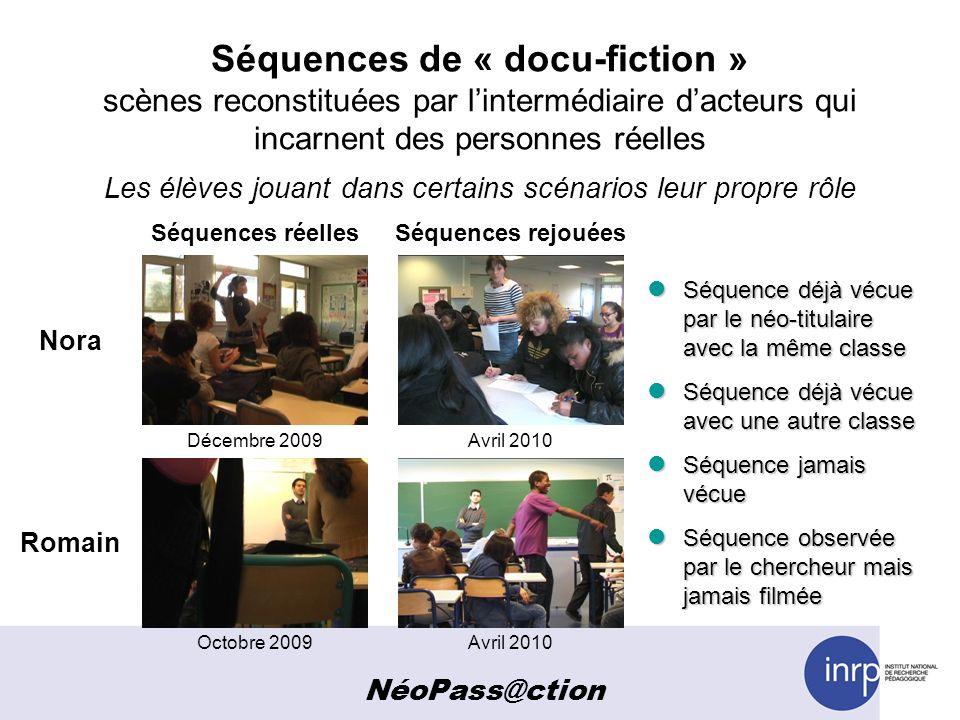 Séquences de « docu-fiction » scènes reconstituées par lintermédiaire dacteurs qui incarnent des personnes réelles Les élèves jouant dans certains scé