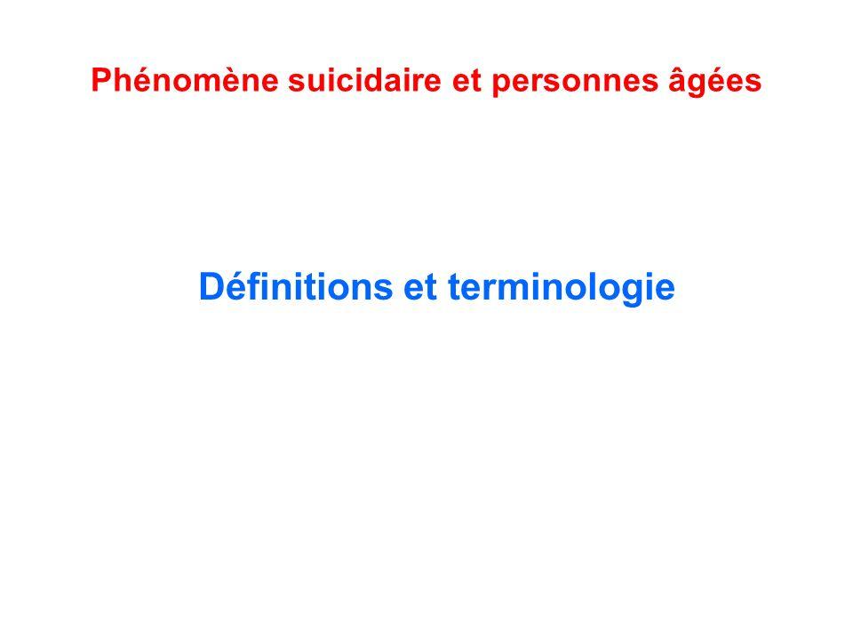 Phénomène suicidaire et personnes âgées Définitions et terminologie