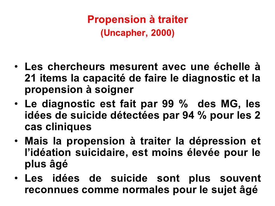 Propension à traiter (Uncapher, 2000) Les chercheurs mesurent avec une échelle à 21 items la capacité de faire le diagnostic et la propension à soigne