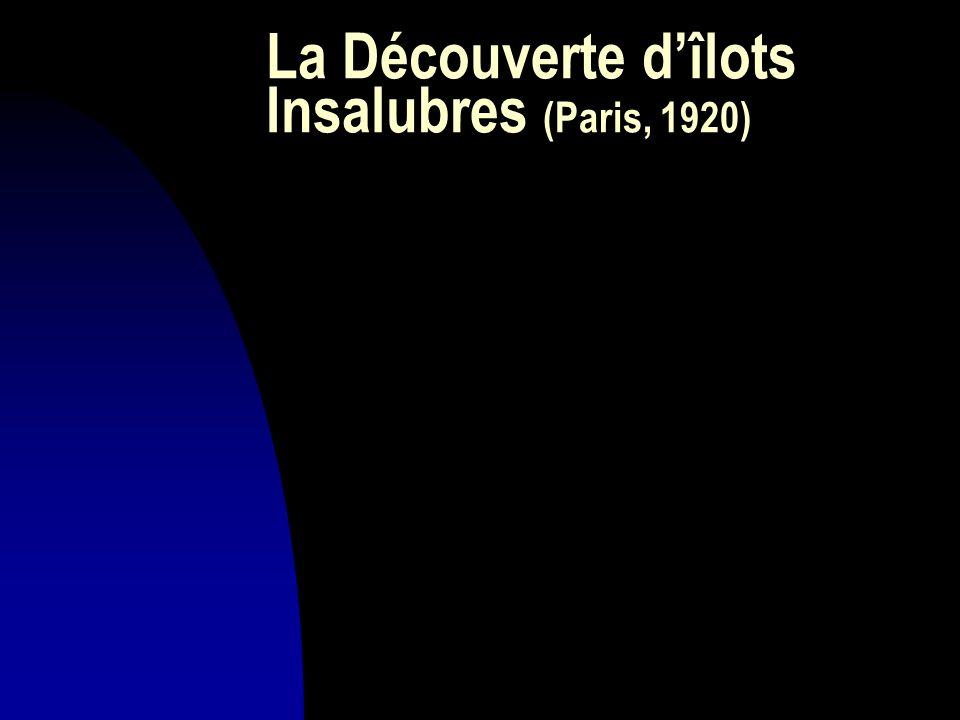 La Découverte dîlots Insalubres (Paris, 1920)