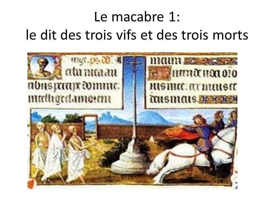 Le macabre 1: le dit des trois vifs et des trois morts