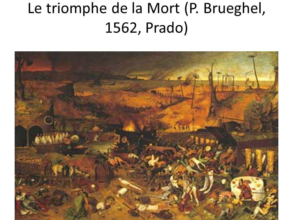 Le triomphe de la Mort (P. Brueghel, 1562, Prado)