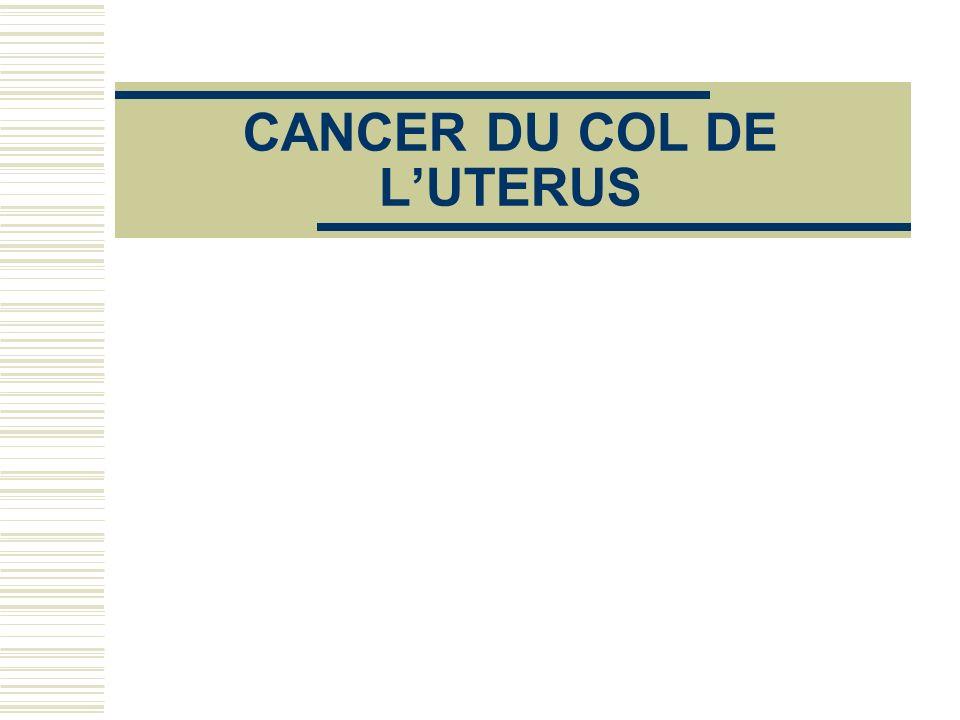 CANCER DU COL DE LUTERUS
