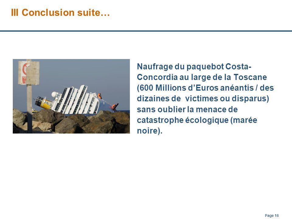 Page 16 Naufrage du paquebot Costa- Concordia au large de la Toscane (600 Millions dEuros anéantis / des dizaines de victimes ou disparus) sans oublie