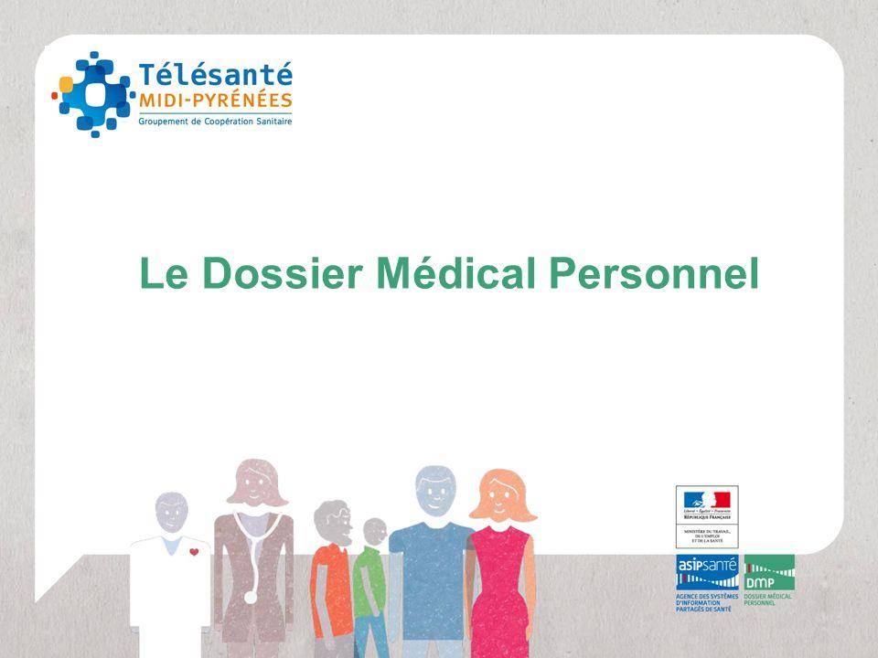 2 Présentation du DMP Vidéo Les principes du Dossier Médical Personnel