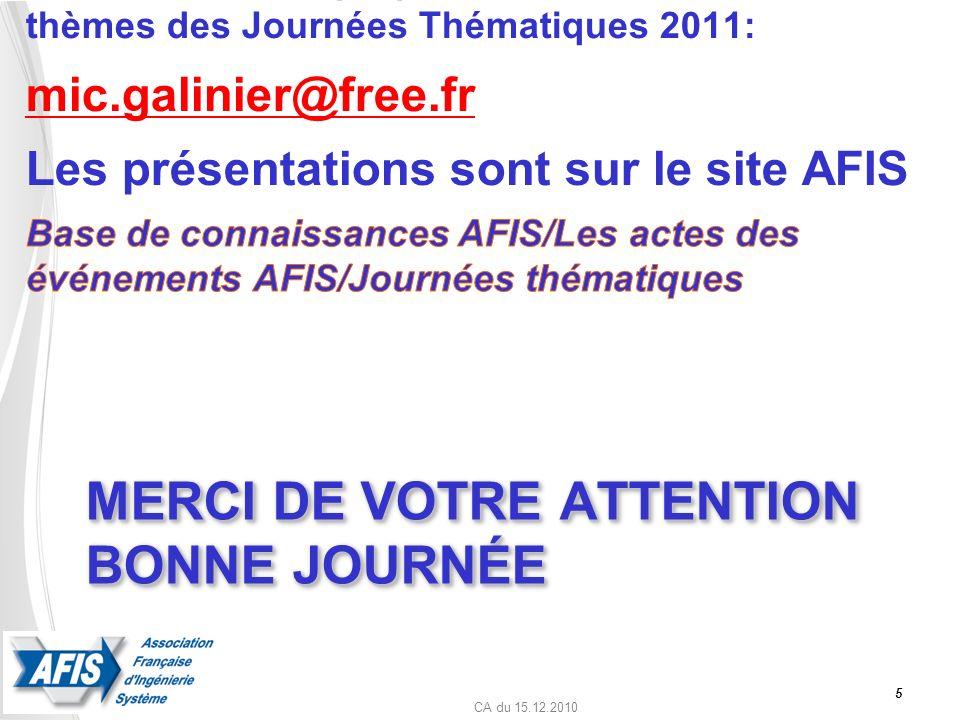CA du 15.12.2010 MERCI DE VOTRE ATTENTION BONNE JOURNÉE 5