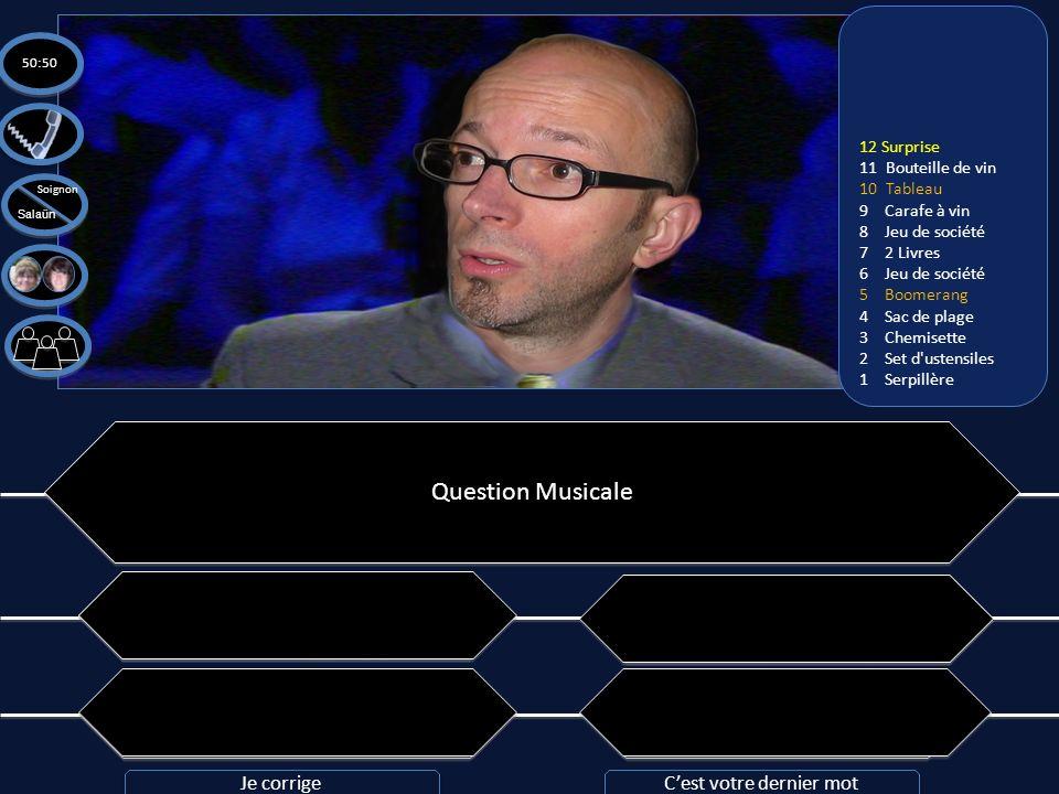 Question n°12: Pouvez-vous remettre dans lordre chronologique les musiques suivantes ? A: Armstrong (Nougaro - 1967) Another Brick in the Wall (Pink F