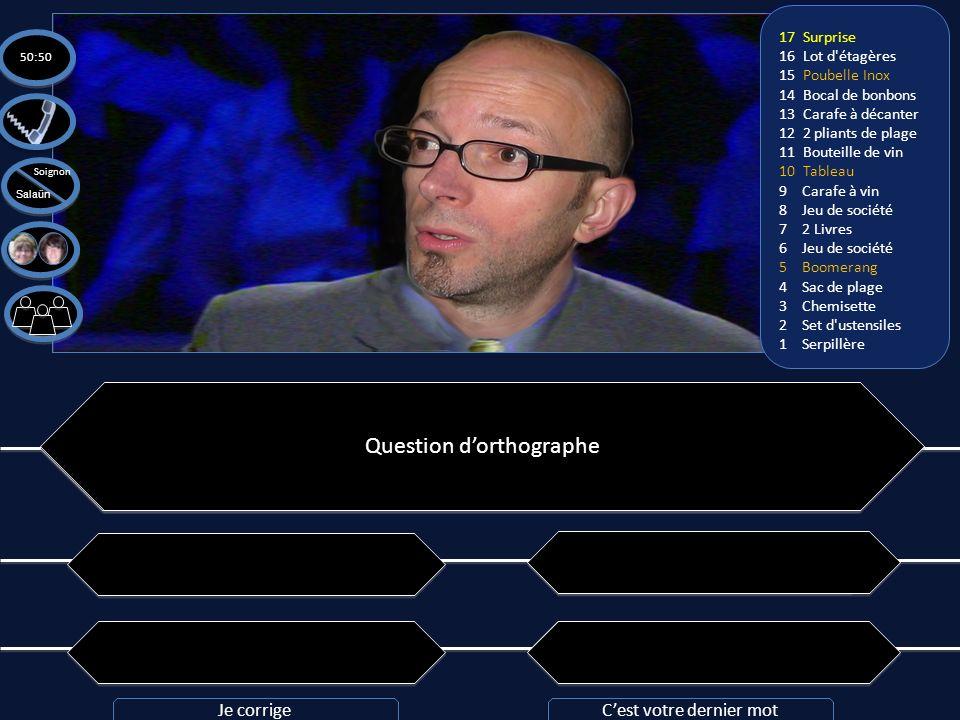 Question n°17: Quelle est la bonne orthographe ? A: L'imbécillité est un dilemne éthymologique A: L'imbécillité est un dilemne éthymologique C: L'imbé