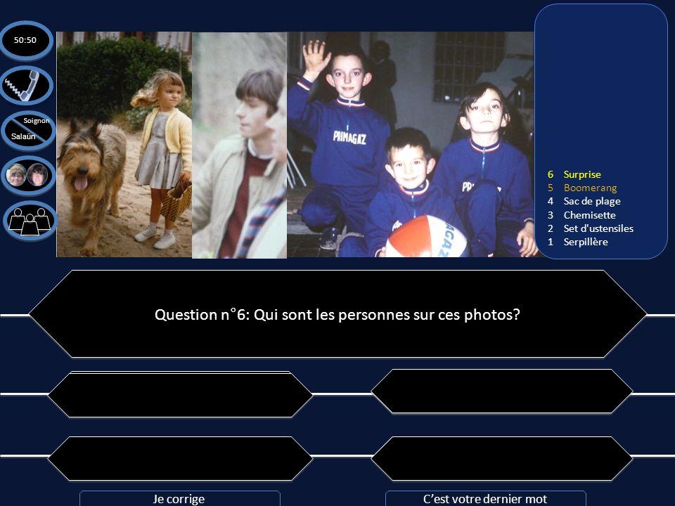 Question n°6: Qui sont les personnes sur ces photos? C: Chantal, Jacques, Jean, Véronique, Pierre et Helda C: Chantal, Jacques, Jean, Véronique, Pierr