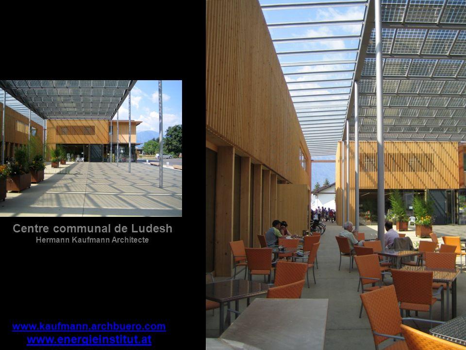 www.energieinstitut.at www.kaufmann.archbuero.com Centre communal de Ludesh Hermann Kaufmann Architecte