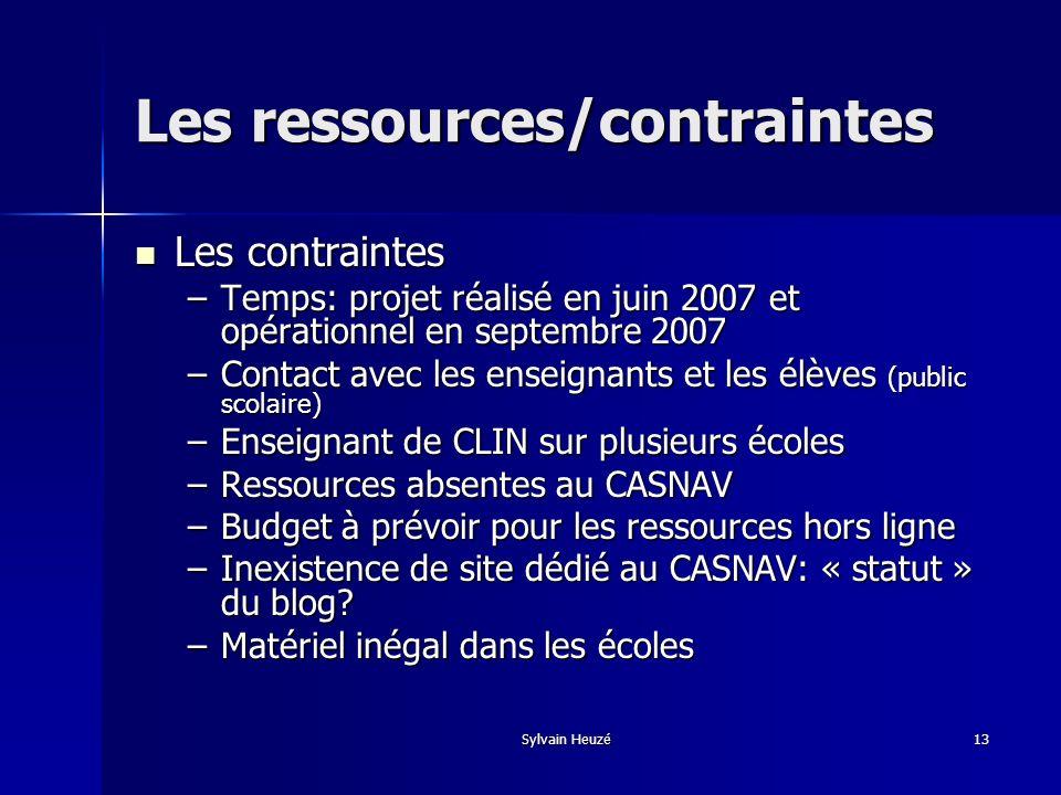 Sylvain Heuzé13 Les contraintes Les contraintes –Temps: projet réalisé en juin 2007 et opérationnel en septembre 2007 –Contact avec les enseignants et