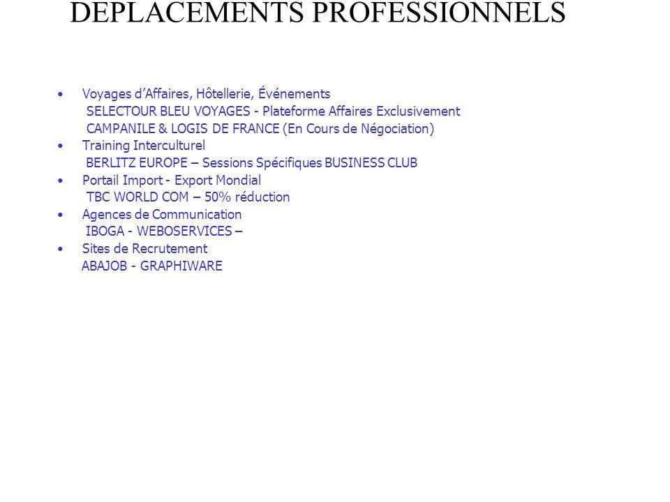 DEPLACEMENTS PROFESSIONNELS Voyages dAffaires, Hôtellerie, Événements SELECTOUR BLEU VOYAGES - Plateforme Affaires Exclusivement CAMPANILE & LOGIS DE