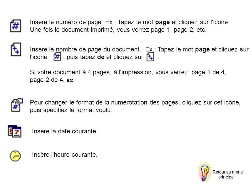 Insère le numéro de page. Ex.: Tapez le mot page et cliquez sur l'icône. Une fois le document imprimé, vous verrez page 1, page 2, etc. Insère le nomb