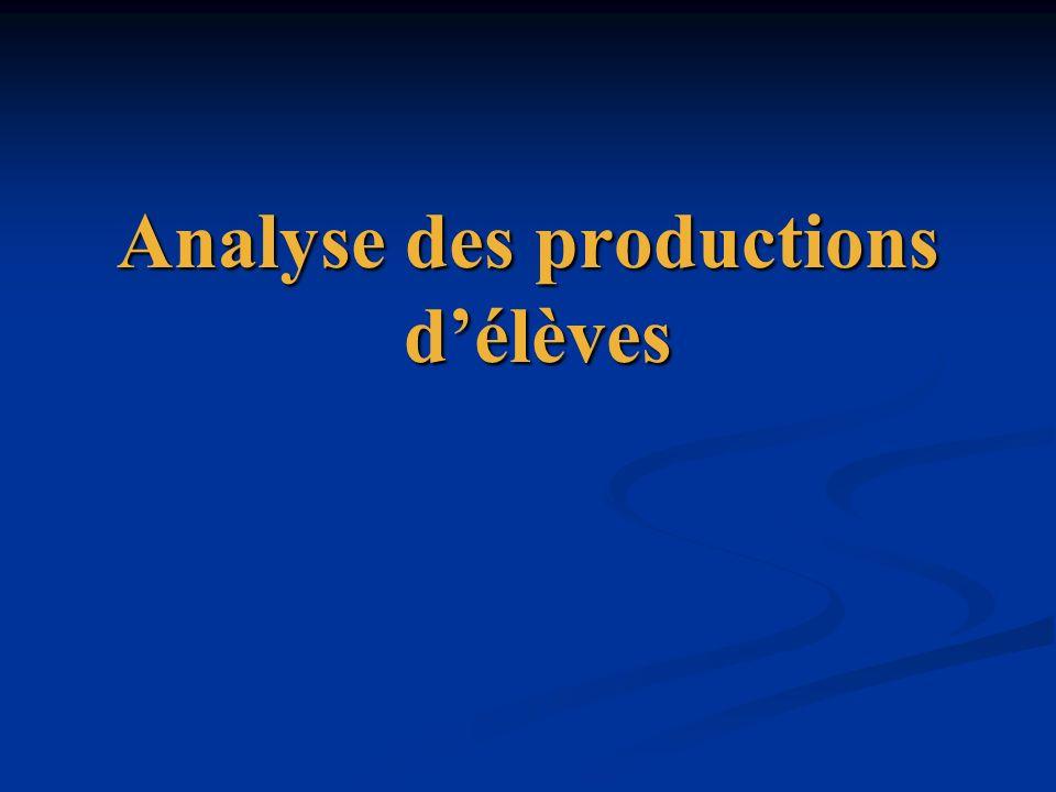 Analyse des productions délèves Analyse des productions délèves
