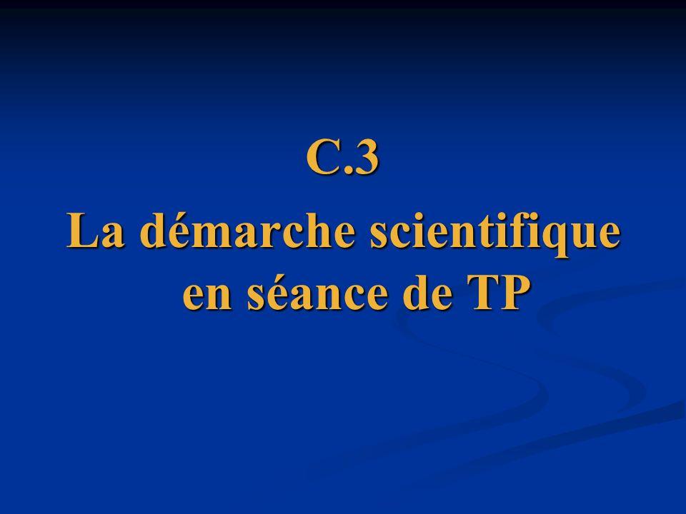 C.3 La démarche scientifique en séance de TP