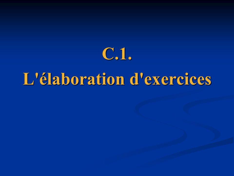 C.1. L'élaboration d'exercices
