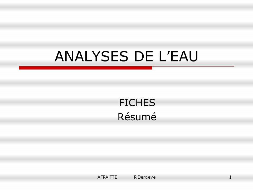AFPA TTE P.Deraeve1 ANALYSES DE LEAU FICHES Résumé