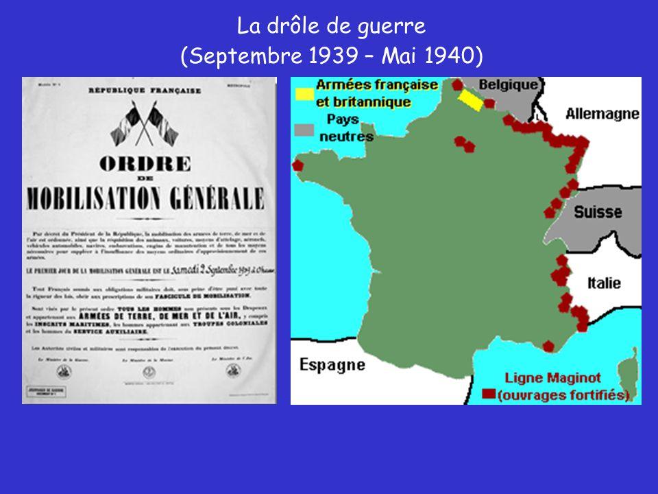 La drôle de guerre (Septembre 1939 – Mai 1940)