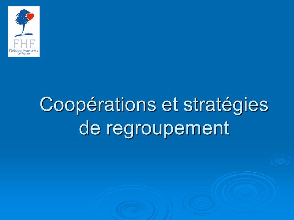 Coopérations et stratégies de regroupement