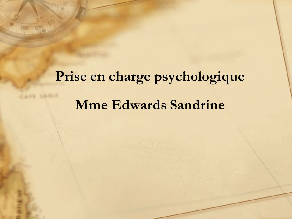 Prise en charge psychologique Mme Edwards Sandrine