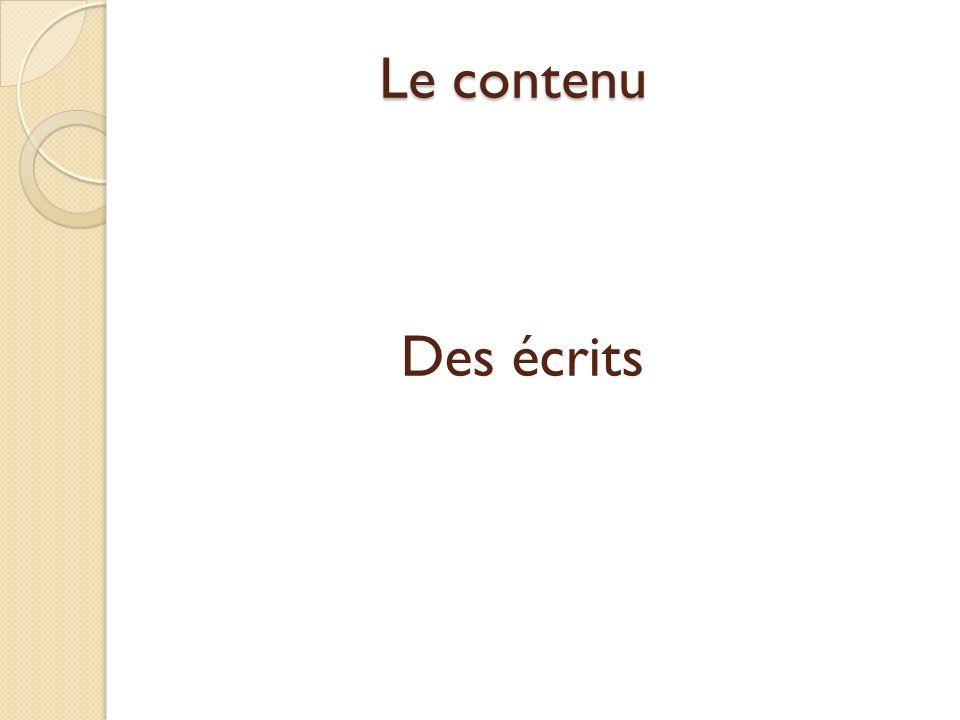 Le contenu Des écrits