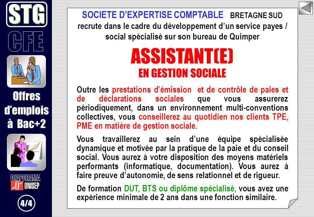 SOCIETE DEXPERTISE COMPTABLE BRETAGNE SUD recrute dans le cadre du développement dun service payes / social spécialisé sur son bureau de Quimper ASSIS
