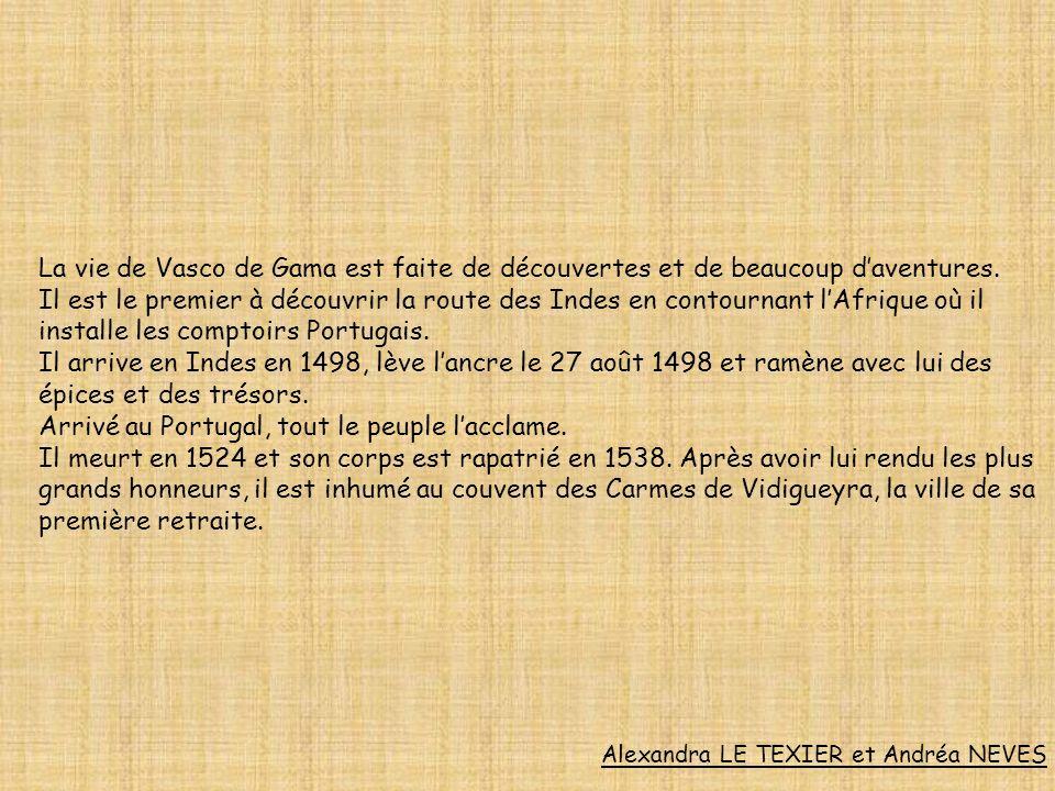 Vasco de Gama rapporte des épices et de lor de son voyage en Inde.