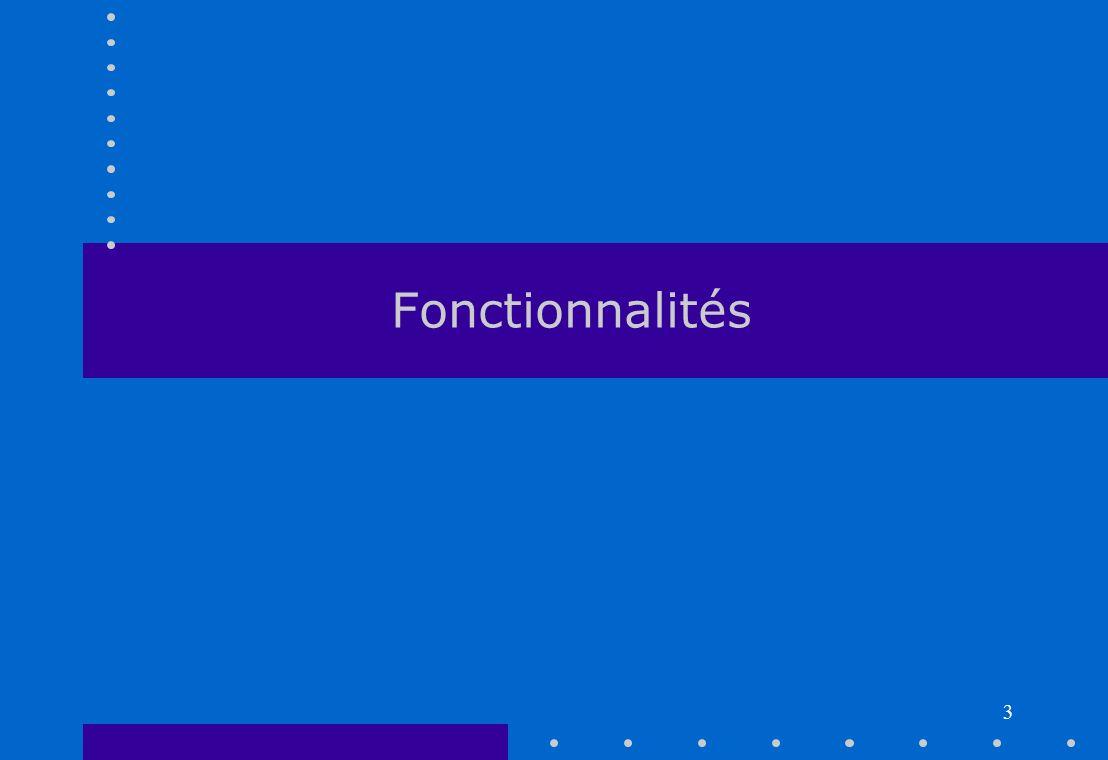 3 Fonctionnalités