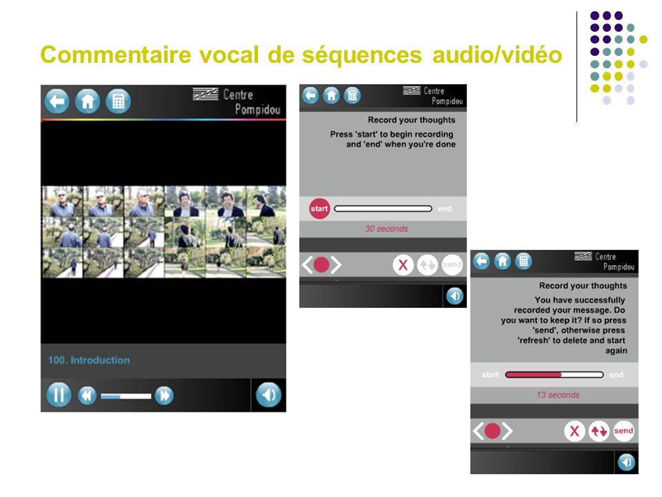 Commentaire vocal de séquences audio/vidéo
