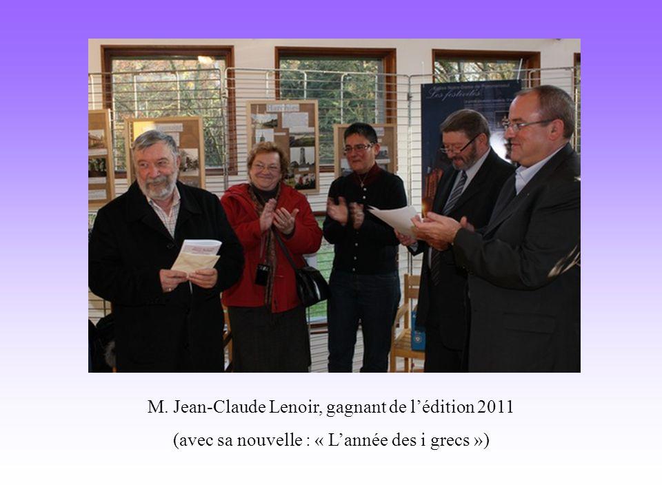M. Jean-Claude Lenoir, gagnant de lédition 2011 (avec sa nouvelle : « Lannée des i grecs »)