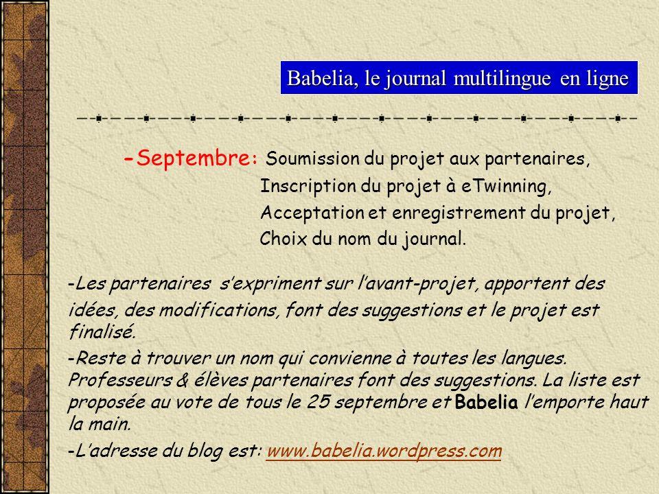 Babelia, le journal multilingue en ligne -Septembre : Soumission du projet aux partenaires, Inscription du projet à eTwinning, Acceptation et enregist