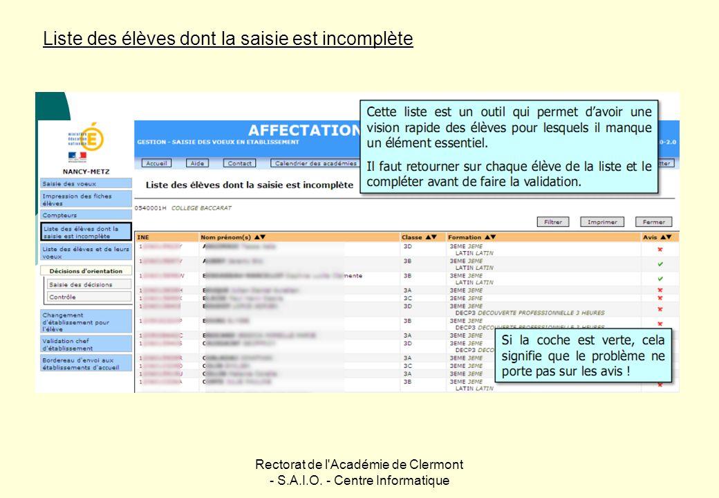 Rectorat de l'Académie de Clermont - S.A.I.O. - Centre Informatique Liste des élèves dont la saisie est incomplète