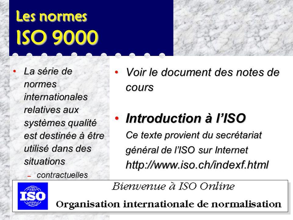 LES NORMES ISO 9000 POUR L'ASSURANCE DE LA QUALITE