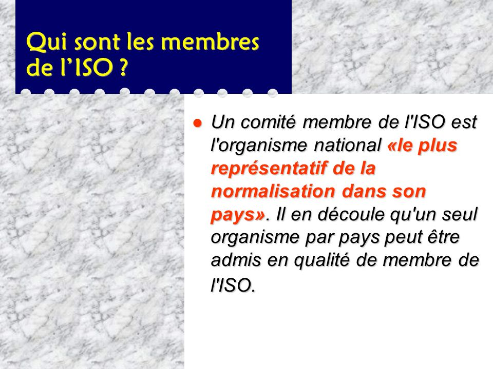 Le nom de lISO, quelques précisions l «ISO» est un mot dérivé du grec isos, signifiant «égal», qui est utilisé comme racine du préfixe «iso» dans une
