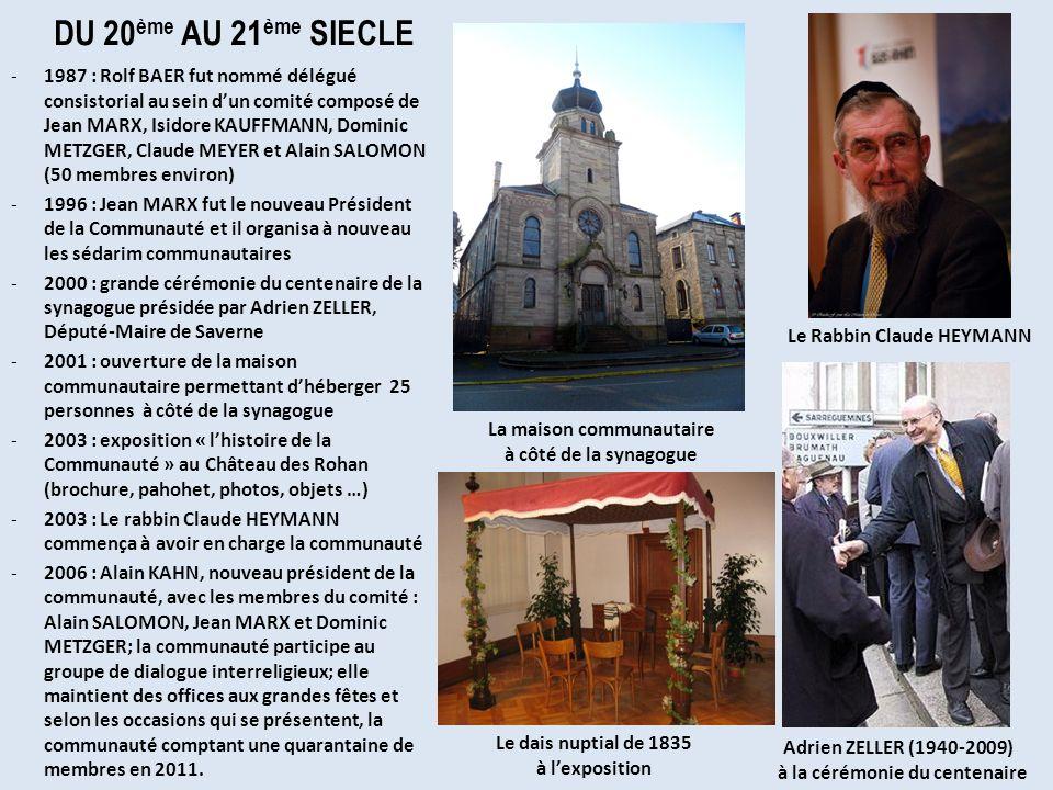 DU 20 ème AU 21 ème SIECLE -1987 : Rolf BAER fut nommé délégué consistorial au sein dun comité composé de Jean MARX, Isidore KAUFFMANN, Dominic METZGE