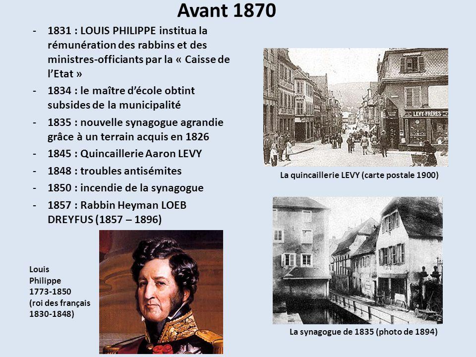 Avant 1870 -1831 : LOUIS PHILIPPE institua la rémunération des rabbins et des ministres-officiants par la « Caisse de lEtat » -1834 : le maître décole