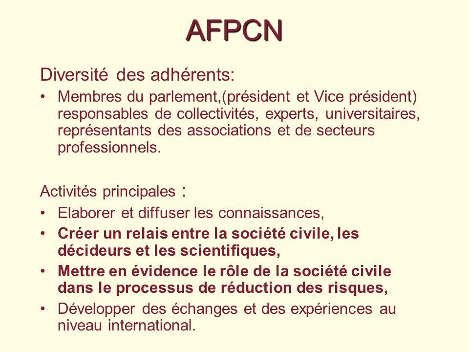 AFPCN Diversité des adhérents: Membres du parlement,(président et Vice président) responsables de collectivités, experts, universitaires, représentants des associations et de secteurs professionnels.