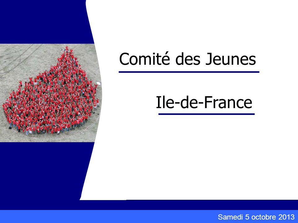 Samedi 5 octobre 2013 Comité des Jeunes Ile-de-France
