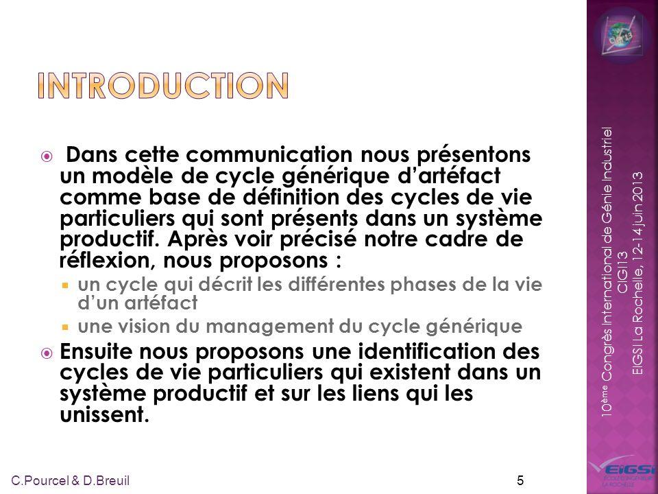 10 ème Congrès International de Génie Industriel CIGI13 EIGSI La Rochelle, 12-14 juin 2013 Dans cette communication nous présentons un modèle de cycle