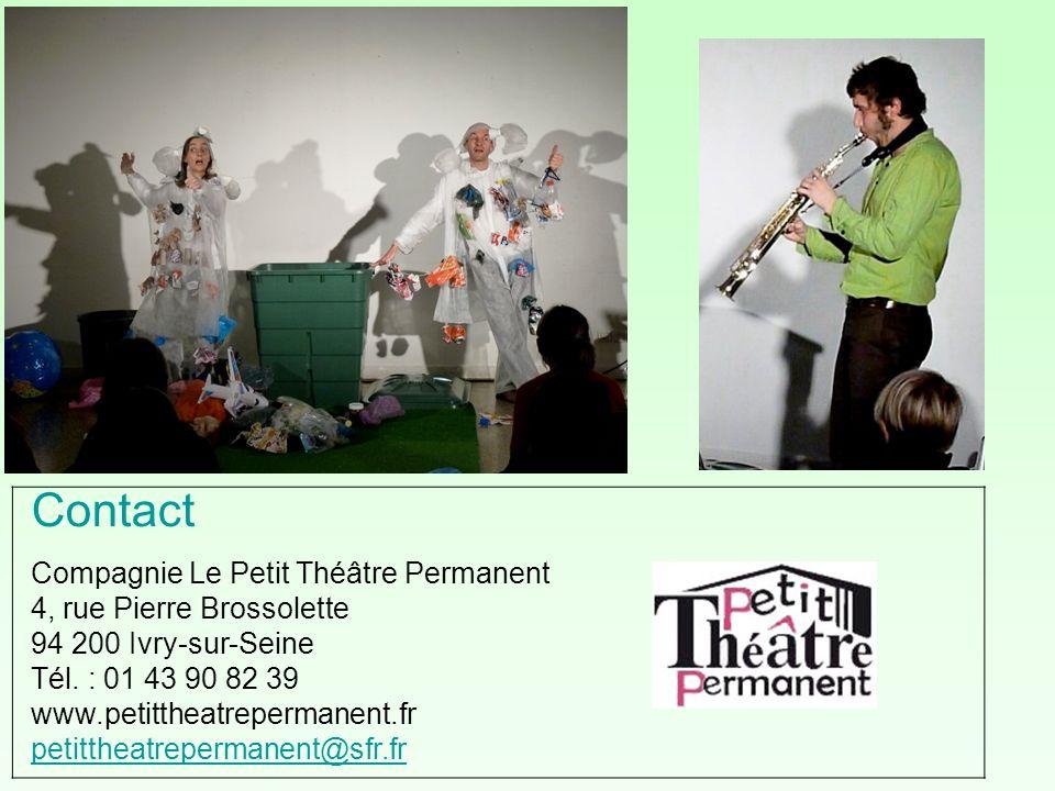 Contact Compagnie Le Petit Théâtre Permanent 4, rue Pierre Brossolette 94 200 Ivry-sur-Seine Tél. : 01 43 90 82 39 www.petittheatrepermanent.fr petitt