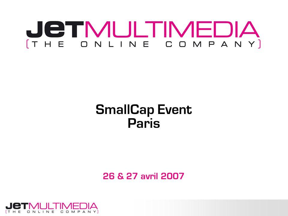 26 & 27 avril 2007 SmallCap Event Paris