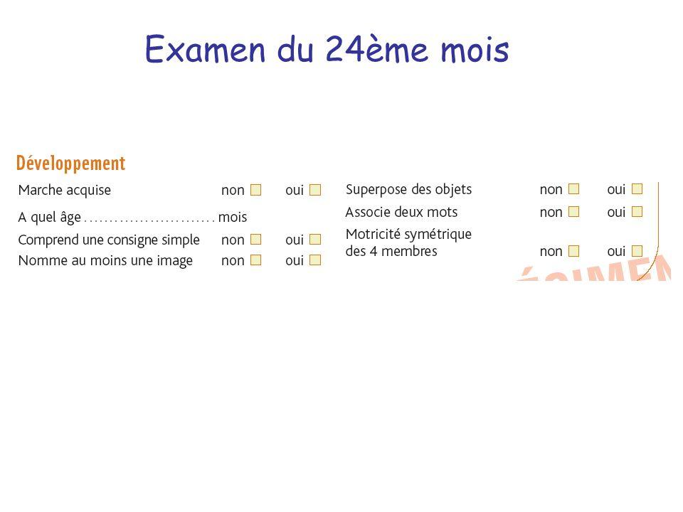 Examen du 24ème mois