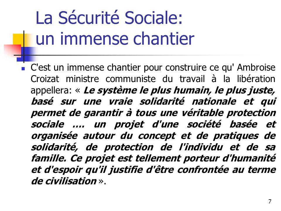 8 Enjeu de société, de civilisation Avec la Sécurité Sociale, il s agit du « développement de nouveaux droits sociaux fondamentaux » qui prolongent et amplifient la déclaration des droits de l Homme et du citoyen.
