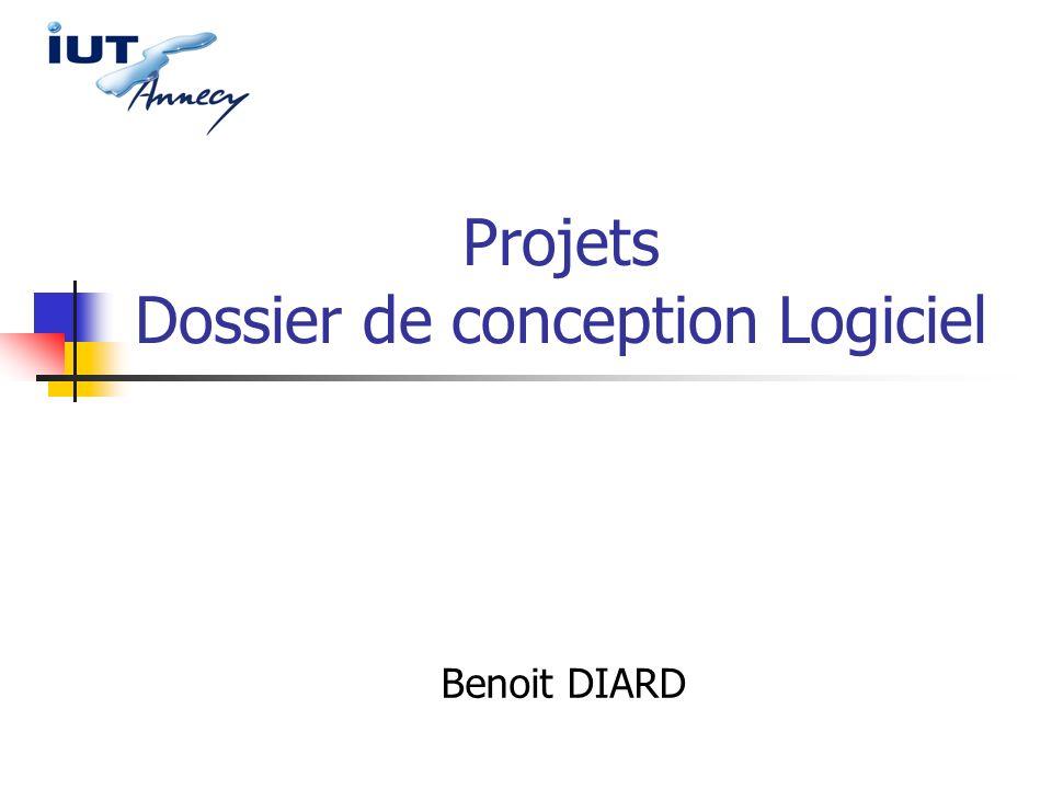 Projets Dossier de conception Logiciel Benoit DIARD