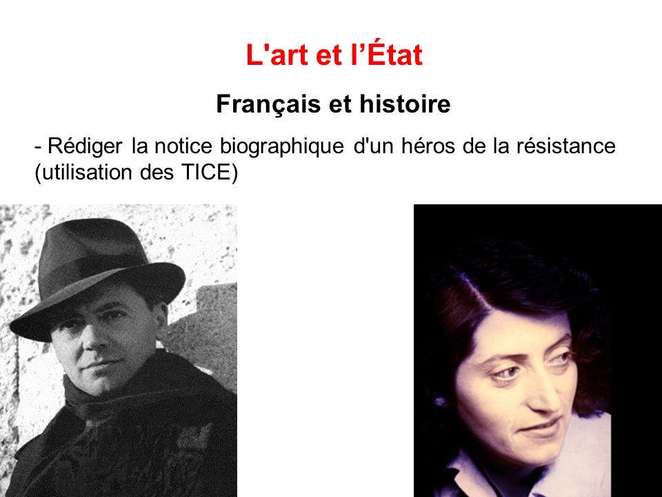 L'art et lÉtat Français et histoire - Rédiger la notice biographique d'un héros de la résistance (utilisation des TICE)