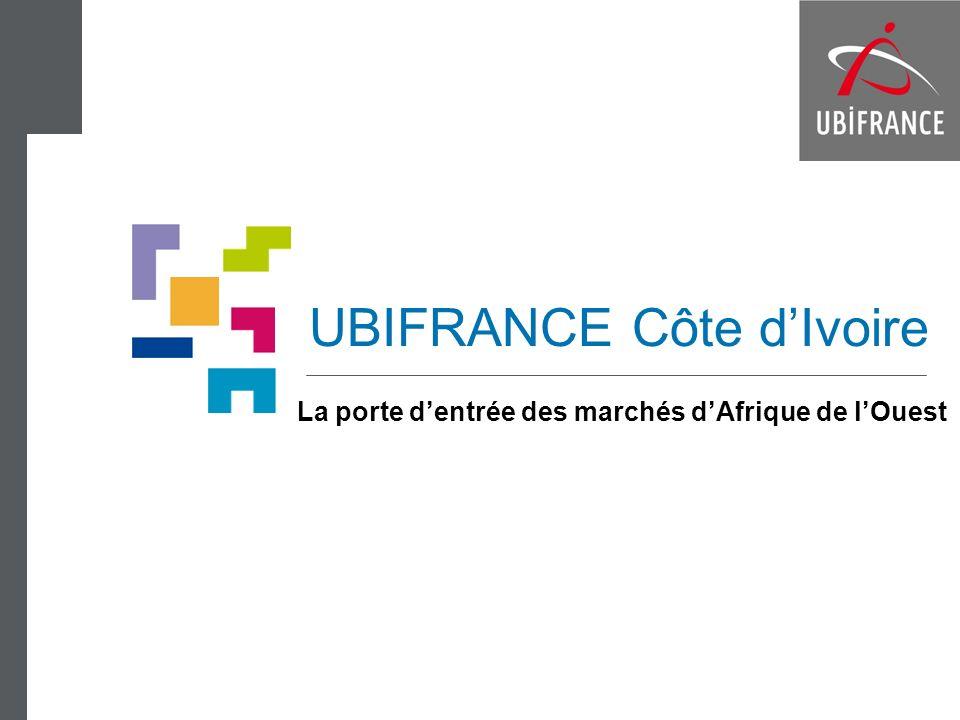 UBIFRANCE Côte dIvoire La porte dentrée des marchés dAfrique de lOuest