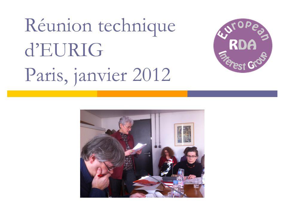 Réunion technique dEURIG Paris, janvier 2012