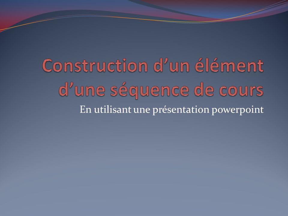 En utilisant une présentation powerpoint