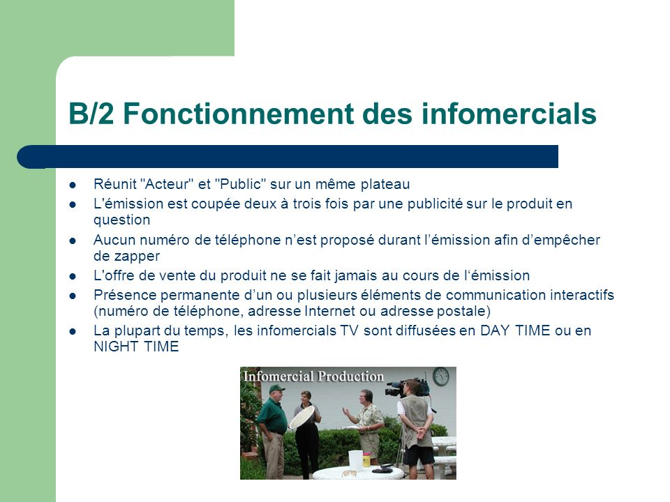 B/2 Fonctionnement des infomercials Réunit